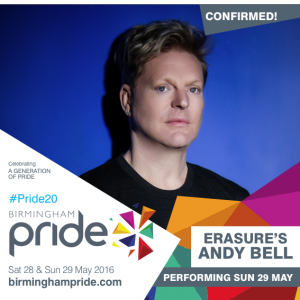 Pride - BIRMINGHAM PRIDE - Andy Bell - Sunday 29 May 2016