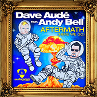 ANDY BELL (ERASURE) - Dave Aude featuring Andy Bell 'Aftermath (Here We Go)'