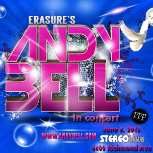 ANDY BELL - Stereo Live, Houston (2013)