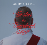 ANDY BELL - Torsten the Bareback Saint CD