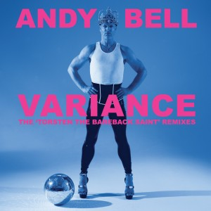 ANDY BELL (ERASURE) - Variance (2015)