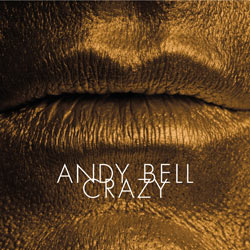 ANDY BELL - Crazy (2005)